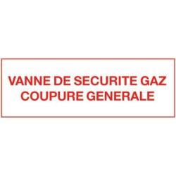 Etiquette vanne de sécurité gaz - Coupure générale 200x100mm Réf 215282 SELF CLIMAT