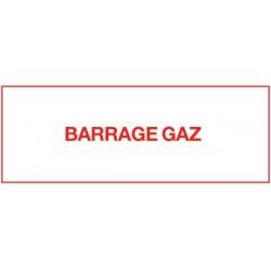 Etiquette barrage gaz 150x75mm Réf 215283 SELF CLIMAT