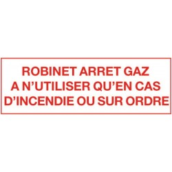 Etiquette robinet arrêt gaz 200x100mm Réf 215454 SELF CLIMAT